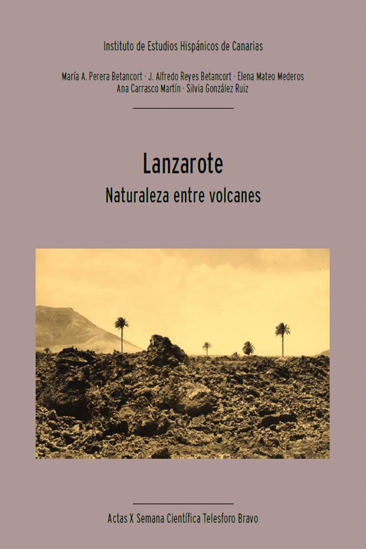 Lanzarote: Naturaleza entre volcanes